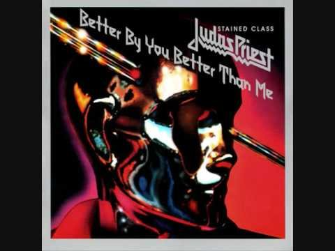 Judas Priest -  Better By You Better Than Me Reversed