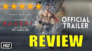 Baaghi 2 Trailer REVIEW | Tiger Shroff, Disha patani | Baaghi 2 Official Trailer Launch
