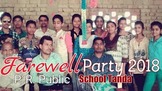 Farewell party at P. R. PUBLIC SCHOOL TANDA (With great tailent kid)