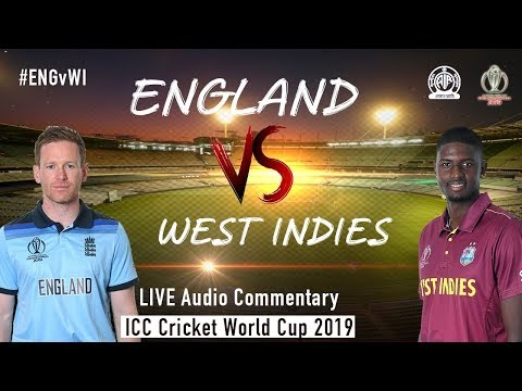 England vs West Indies #ENGvWI - LIVE Audio Commentary - AIR - ICC Cricket World Cup 2019