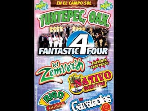 LOS 4 FANTASTICOS EN TUXTEPEC NOVIEMBRE 14
