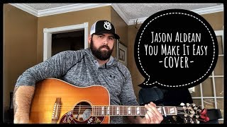 Download Lagu JASON ALDEAN - YOU MAKE IT EASY cover by Stephen Gillingham Gratis STAFABAND