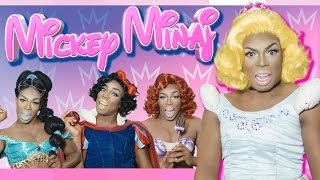 Mickey Minaj by Todrick Hall