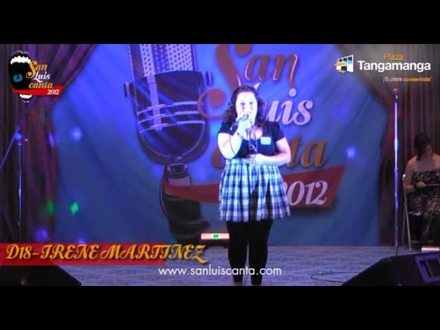 San Luis Canta 2012 - D18 IRENE MARTINEZ