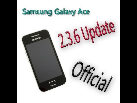 How To Update Samsung Galaxy Ace Into Android 2.3.6[official]