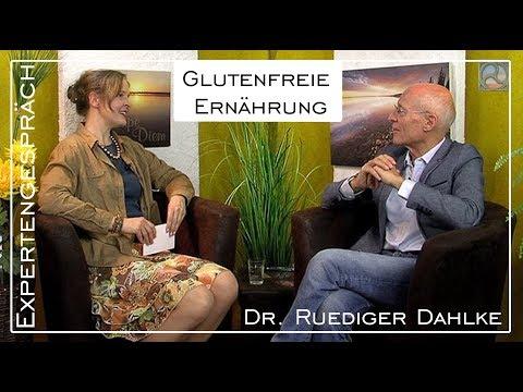 Glutenfreie Ernährung - Expertengespräch Mit Dr. Ruediger Dahlke
