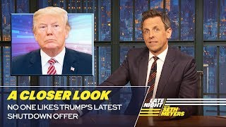 No One Likes Trump's Latest Shutdown Offer: A Closer Look
