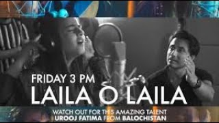 Laila O Laila   Ali Zafar ft Urooj Fatima   Lightingale Productions