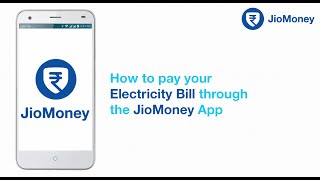 How to pay your Electricity Bill using JioMoney