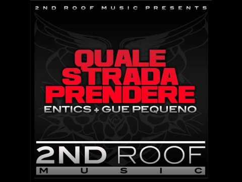 Entics Feat. Guè Pequeno - Quale Strada Prendere Music Videos