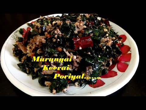 How To Make | Cook Murungai Keerai Poriyalut with peanut powder | Drumstick Leaves Stir-fry