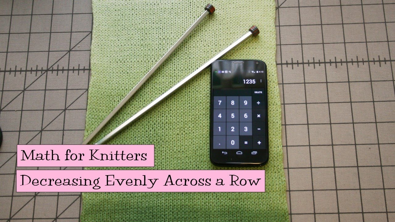 Knitting How To Increase Stitches Evenly Across A Row : Math for Knitters - Increasing Evenly Across a Row - YouTube