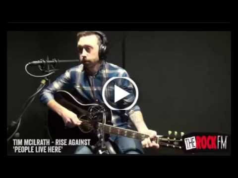 Tim McIlrath (Rise Against) - People Live Here (acoustic version)
