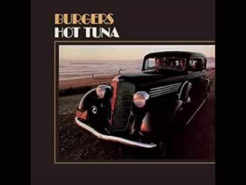 Burgers Hot Tuna Hot Tuna Burgers 1972 Full