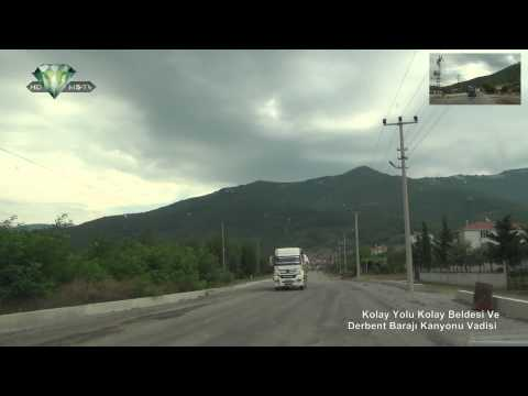 Kolay Yolu Kolay Beldesi Ve Derbent Barajı Kanyonu Vadisi