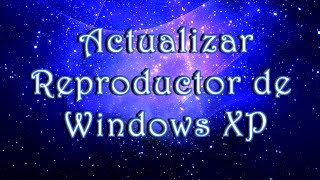 reproductor de windows xp
