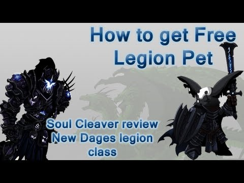 =Aq Worlds= How to get Free Legion Pet + New legion class review [Soul Cleaver] and etc