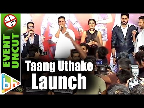 Taang Uthake OFFICIAL Song Launch | Housefull 3 | Akshay Kumar | Riteish | Abhishek