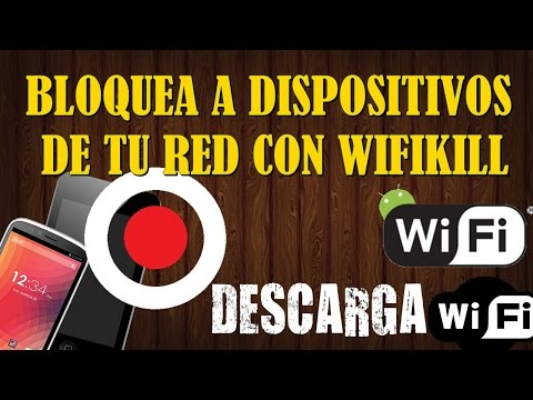 Bloquea dispositivos de tu red wifi-wifikill (2015)