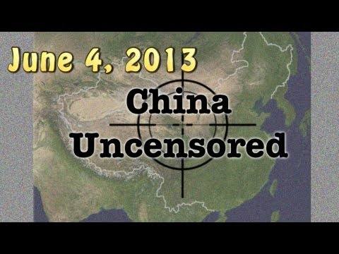 China in a Minute June 4, 2013   China Uncensored