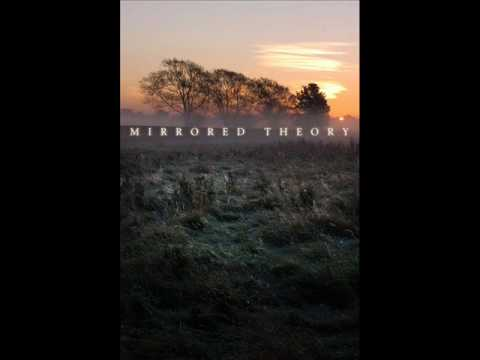 MIRRORED THEORY - The Cleansing