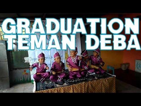Dvlog 19 Graduation Temen Deba