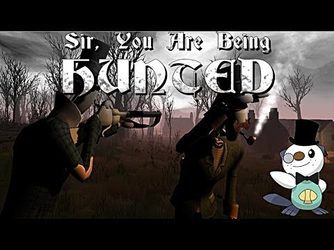 Let's Play Sir, You Are Being Hunted [06]