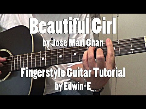 Beautiful Girl By Jose Mari Chan - Fingerstyle Guitar Tutorial Cover