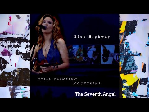 Blue Highway With Alison Krauss - The Seventh Angel video