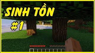 NOOB Khởi Đầu Sinh Tồn - Minecraft Survival #1