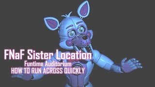 How to Get Across Funtime Auditorium Quickly | FNaF Sister Location (PC) | Night 2