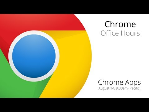 Chrome Apps: Office Hours