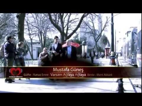 Mustafa Güneş - Varsam Ağlayu Ağlayu