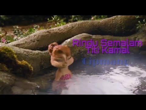 """Rindu Semalam - Titi Kamal """" Cipmang """""""