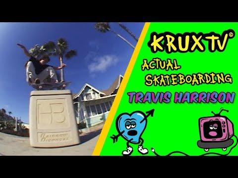 Travis Harrison - Actual Skateboarding // Krux Trucks