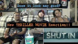 Shut In Official Trailer Reaction! (New Scary Movie!)