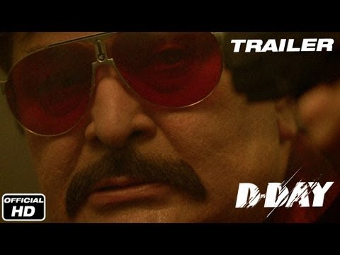 D-Day - Official Trailer | Rishi Kapoor, Arjun Rampal, Irrfan Khan, Huma Qureshi & Shruti Haasan