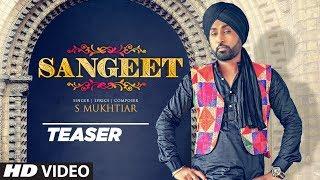Sangeet Song Teaser | S Mukhtiar | Saffi Shah | Punjabi Song 2019