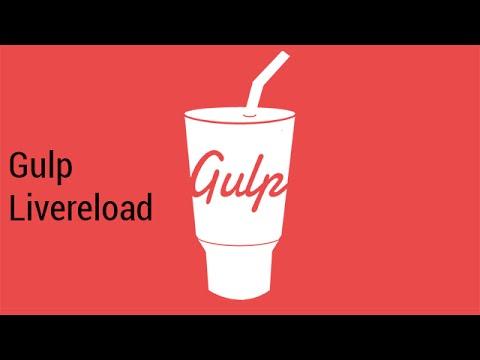Gulp livereload tutorial