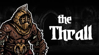 Darkest Dungeon Mods: How to play The Thrall!