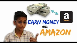 Earn Money From Amazon| Fast Money Making Tips | Being Desi