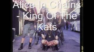 Watch Alice In Chains King Of The Kats video
