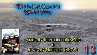 FSX:SE -- Quad City (KMLI) to Iowa City (KIOW) || KILR Gamer's World Tour