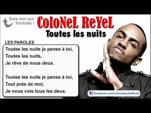 Colonel Reyel - Toutes les nuits - Paroles (officiel) Music Videos