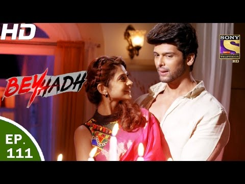 Beyhadh - बेहद - Ep 111 - 14th Mar, 2017 thumbnail