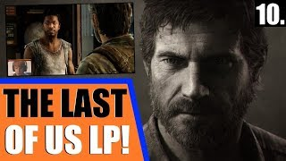 The Last of Us: Remastered - Blind Let's Play / Hard Playthrough | Ep. 10 - Friends or Foes?