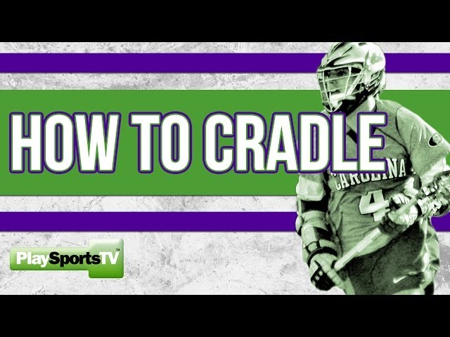 Lacrosse How to Cradle