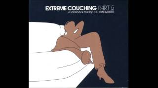 Extreme Couching 5 mixed by The Timewriter