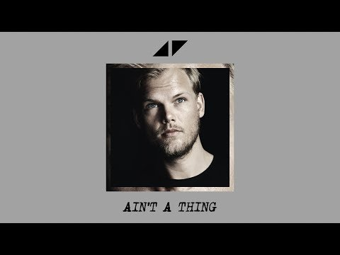 Avicii - Ain't A Thing (Official Instrumental)