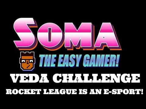 VEDA #2- Rocket League is an E-Sport!